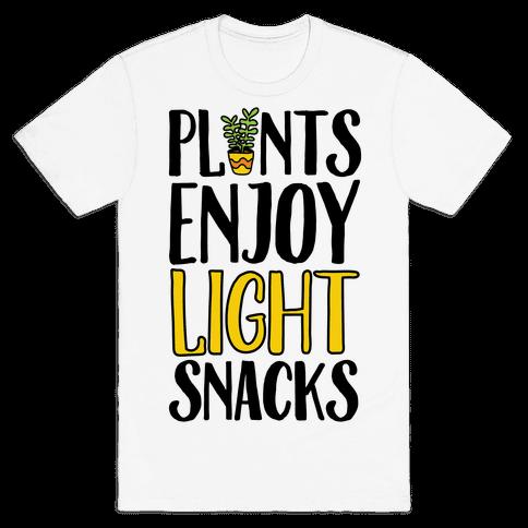 Plants Enjoy Light Snacks Mens T-Shirt