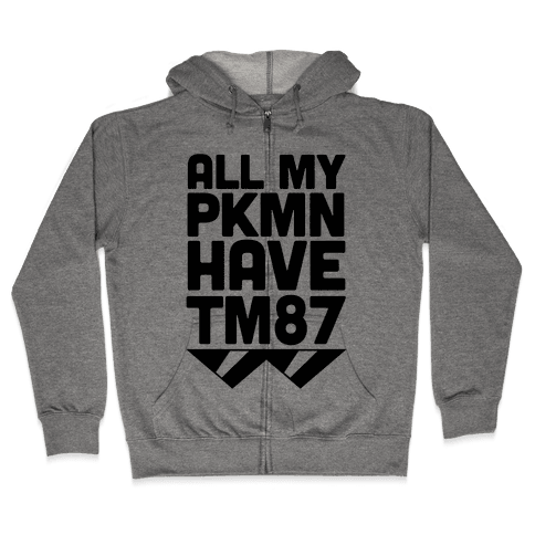 All My PKMN Have TM87 (Cool Shades) Zip Hoodie