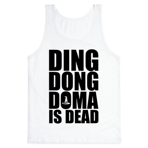 Ding Dong DOMA Is Dead Tank Top