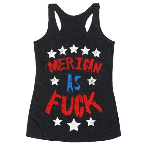 'Merican As F*** Racerback Tank Top