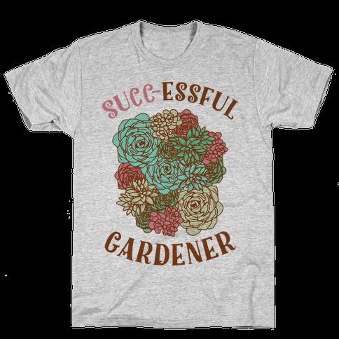 Succ-essful Gardener Mens T-Shirt