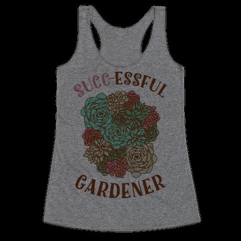 Succ-essful Gardener Racerback Tank Top