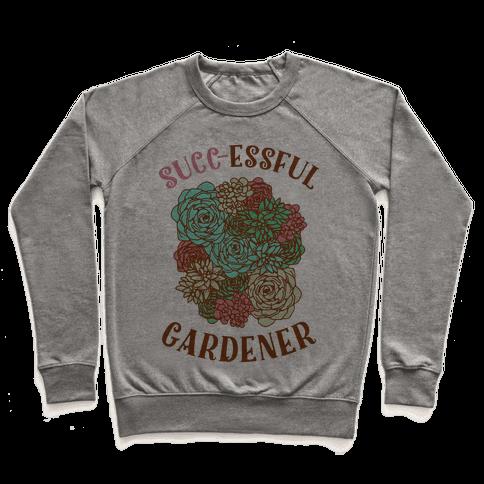 Succ-essful Gardener Pullover