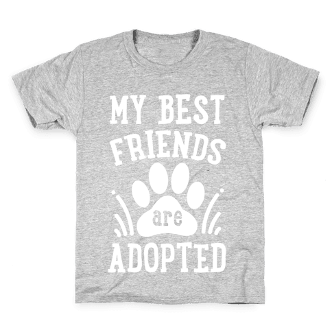 My Best Friends are Adopted Kids T-Shirt