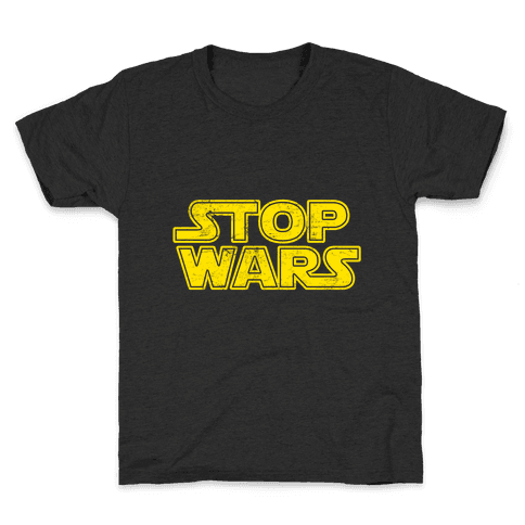 Stop Wars (Dark Print) Kids T-Shirt