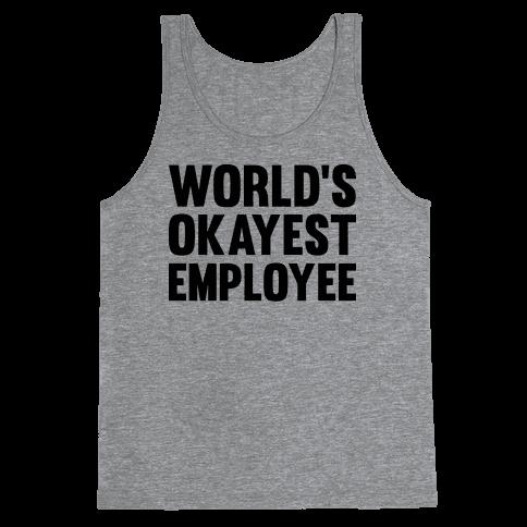 World's Okayest Employee Tank Top