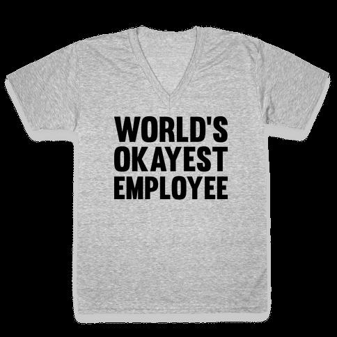 World's Okayest Employee V-Neck Tee Shirt