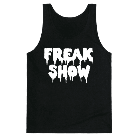 Freak Show Tank Top