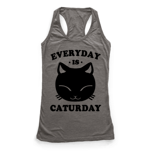 Everyday Is Caturday Racerback Tank Top