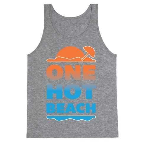 One Hot Beach Tank Top