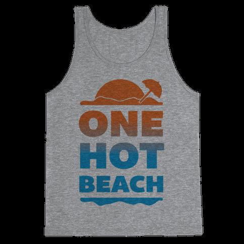 One Hot Beach Tank Top