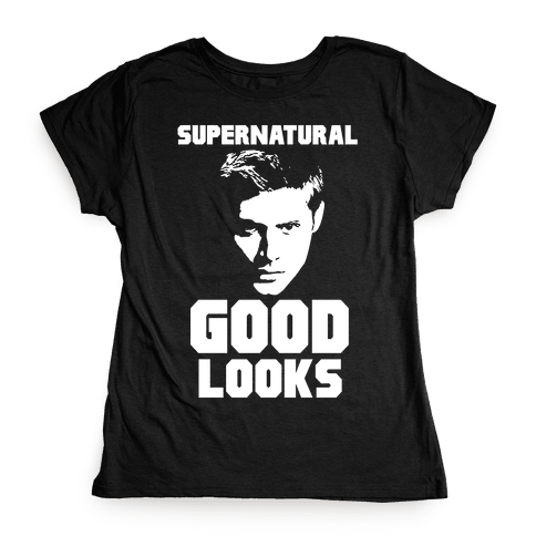 Supernatural Good Looks Womens T-Shirt