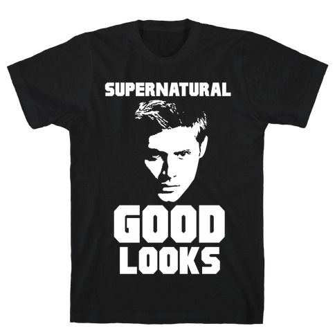 Supernatural Good Looks T-Shirt