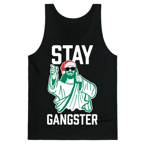 Stay Gangster Tank Top