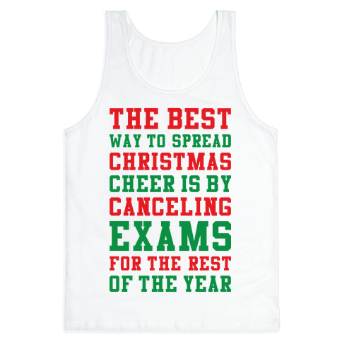Canceling Exams For The Rest Of The Year Tank Top