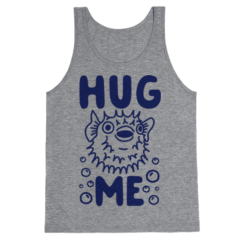 Hug Me Puffer Fish Tank Top