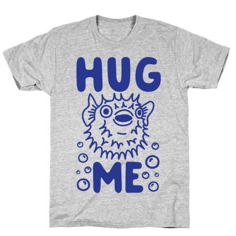 Hug Me Puffer Fish T-Shirt