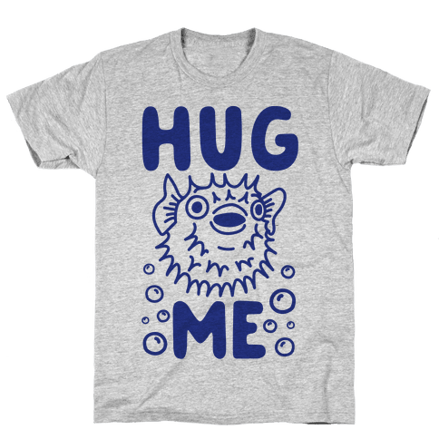 Hug Me Puffer Fish Mens T-Shirt