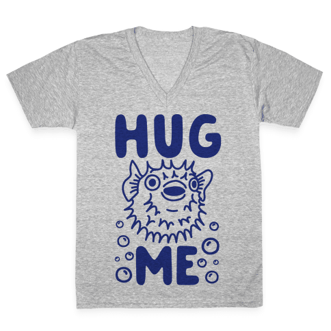 Hug Me Puffer Fish V-Neck Tee Shirt
