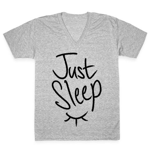 Just Sleep V-Neck Tee Shirt