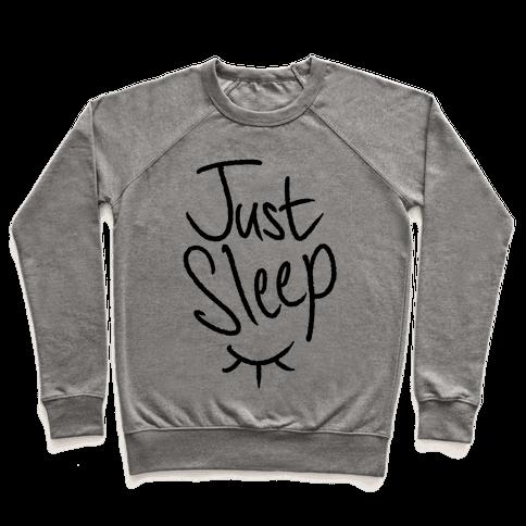 Just Sleep Pullover