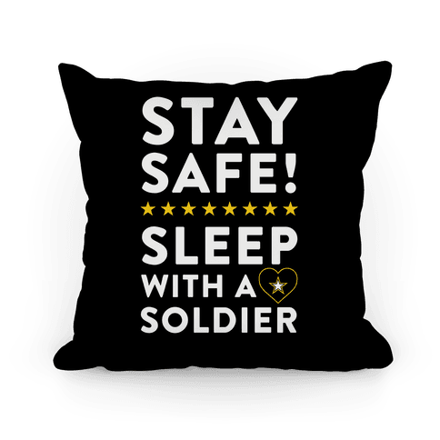 Stay Safe! Sleep With A Solider Pillow
