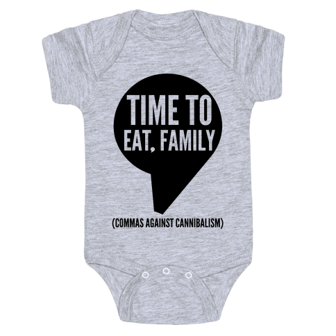 Time to Eat, Family Commas Against Cannibalism Baby Onesy