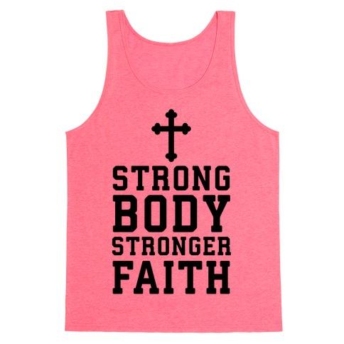 Strong Body Stronger Faith Tank Top