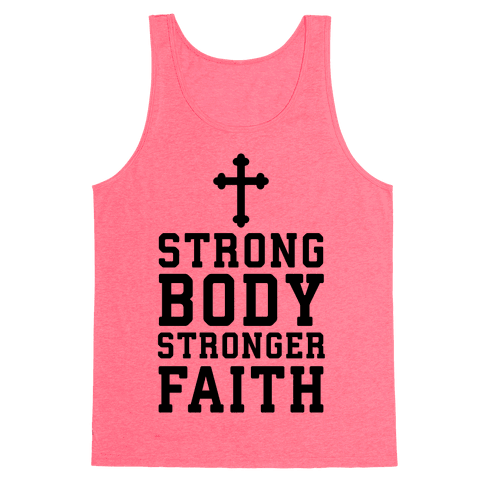 Strong Body Stronger Faith Tank Top