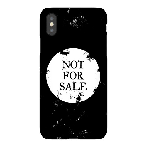 Not For Sale Phone Case