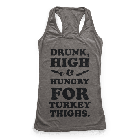 Drunk High & Hungry 2 Racerback Tank Top