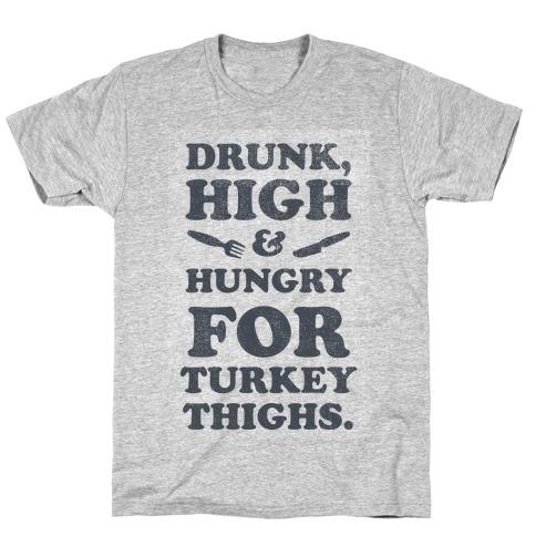 Drunk High & Hungry 2 T-Shirt