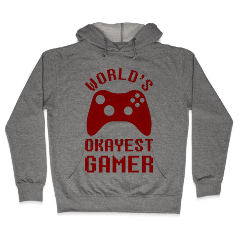World's Okayest Gamer Hooded Sweatshirt