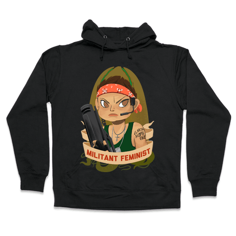 Militant Feminist Hooded Sweatshirt