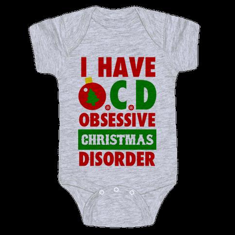 I Have OCD Baby Onesy