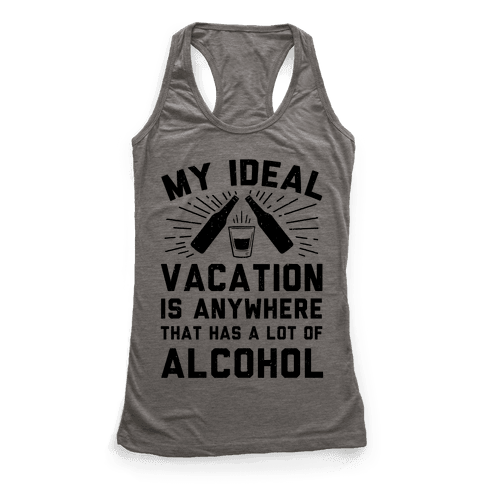 My Ideal Vacation Racerback Tank Top