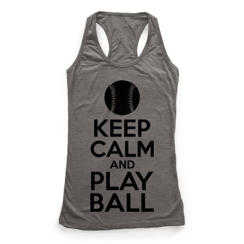 Keep Calm Ball Racerback Tank Top