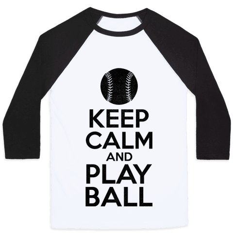 Keep Calm Ball Baseball Tee