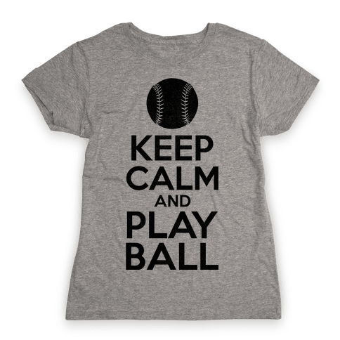 Keep Calm Ball Womens T-Shirt