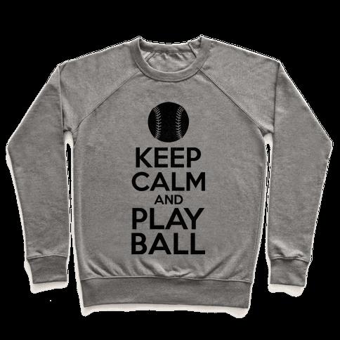 Keep Calm Ball Pullover