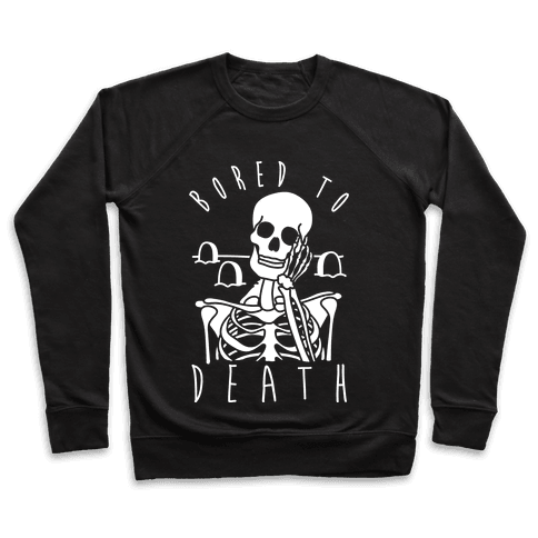 Bored To Death Pullover