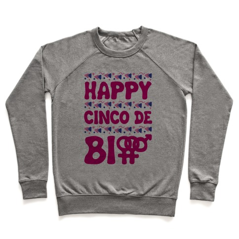 Happy Cinco De Bio Pullover