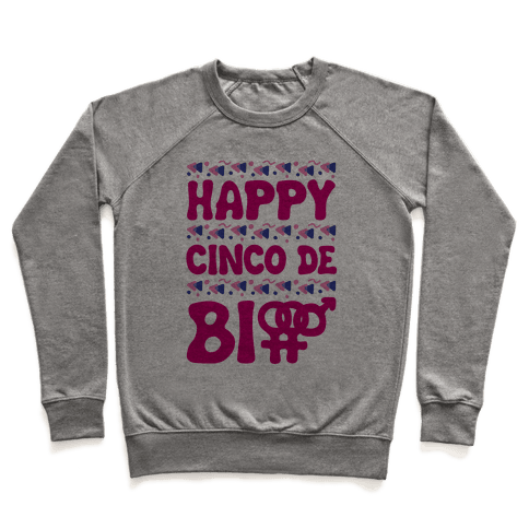 Happy Cinco De Bio Pullover