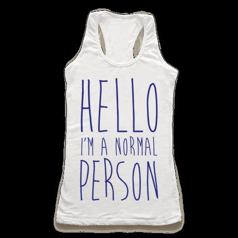 Hello, I'm A Normal Person