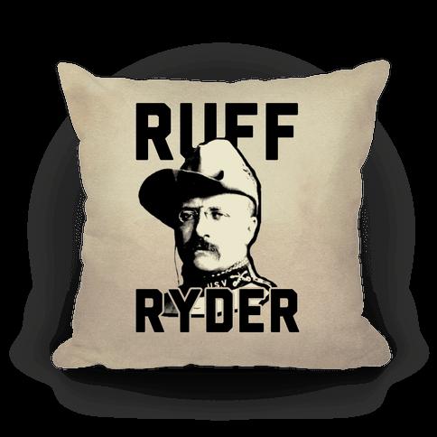 Ruff Ryder Theodore Roosevelt Pillow