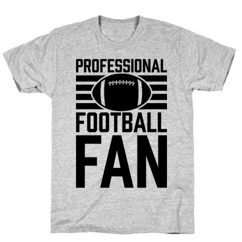 Professional Football Fan T-Shirt