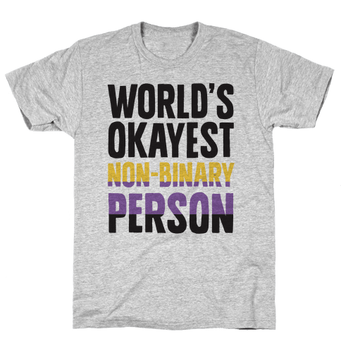 World's Okayest Non-Binary Person Mens T-Shirt