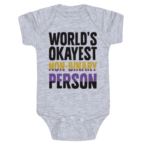 World's Okayest Non-Binary Person Baby Onesy