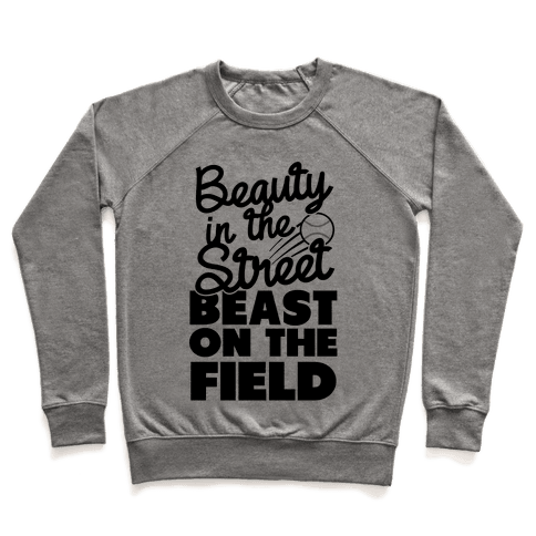 Beauty in the Street Beast on The Field Pullover