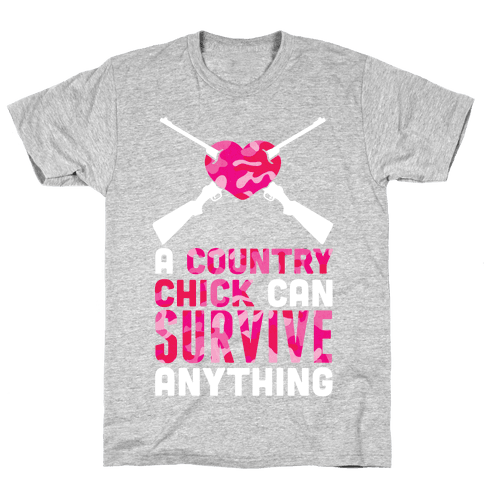 A Country Chick Can Survive Anything Mens T-Shirt